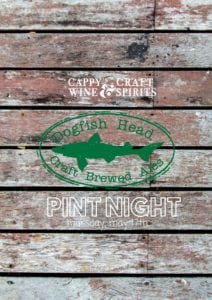 Dogfish Head Pint Night @ Cappy's | Loveland | Ohio | United States